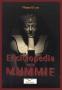 Enciclopedia Delle Mummie
