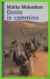 Gente in cammino Un viaggio nel deserto Algerino